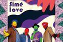 Simé Love, la dernière création de Dowdelin [sorties de la semaine]