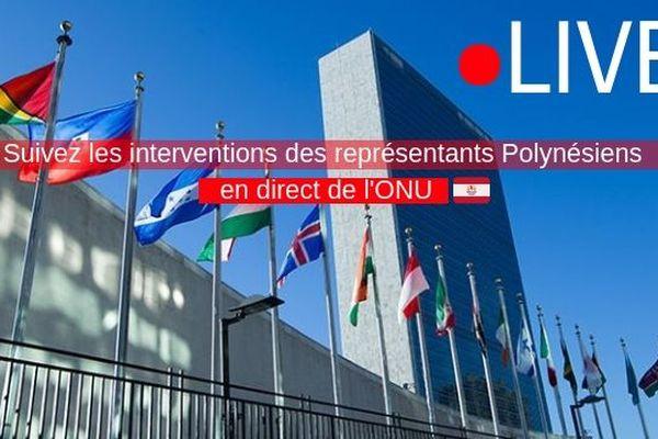 Suivez les interventions des représentants Polynésiens en direct de l'ONU