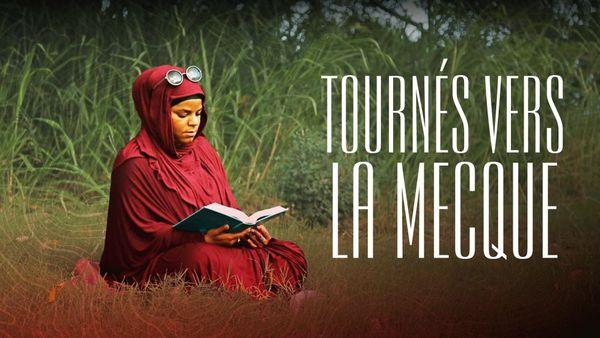 """""""Tournés vers la Mecque"""""""