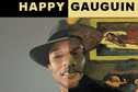 Même Gauguin est Happy !