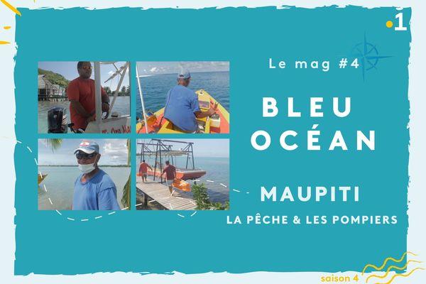 Bleu Océan, le mag #4 : Maupiti