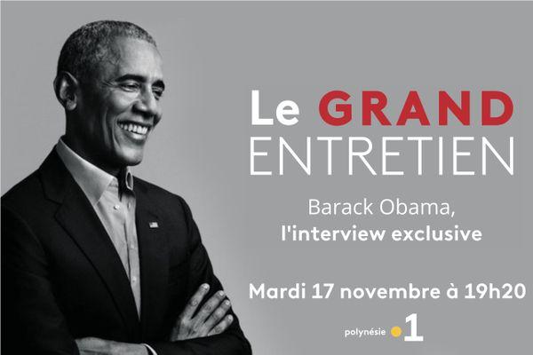 Barack Obama - Le Grand entretien, diffusé sur Polynésie la 1ère