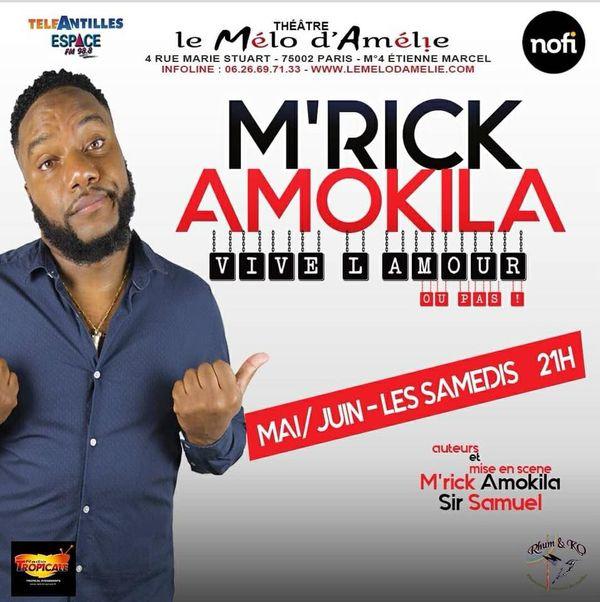 M'rick Amokila : affiche spectacle Vive l'amour ou pas