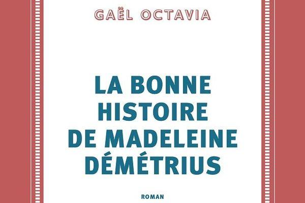 Le dernier roman de Gaël Octavia, chez Gallimard.