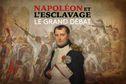DIRECT. Table ronde : Napoléon, le rétablissement de la traite négrière et de l'esclavage, à suivre ICI