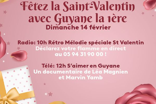 Fêtez la ST Valentin avec Guyane la 1ère