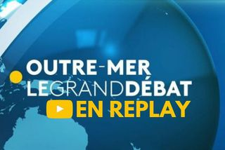 [REPLAY] Outremer, le grand débat