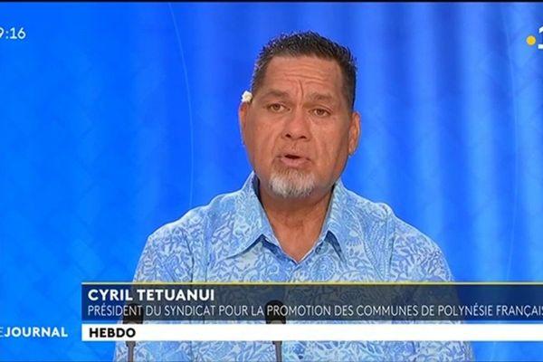 Invité du VEA et du JT : Cyril Tetuanui, président du Syndicat pour la Promotion des Communes de Polynésie Française